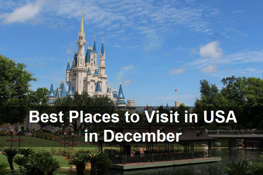 Places in december 100 images our travel picks the for Best places to visit in winter in usa
